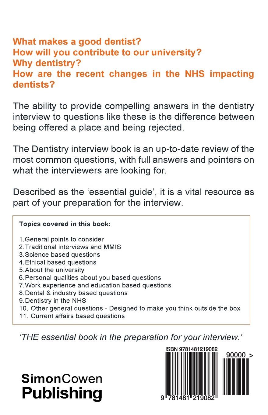 dentistry interview questions and answers full explanations dentistry interview questions and answers full explanations includes sections on mmi and 2013 nhs changes the number one dentistry interview book