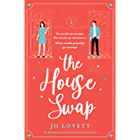 The House Swap: An absolutely hilarious feel-good romance (English Edition)