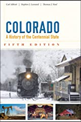 Colorado: A History of the Centennial State, Fifth Edition Paperback