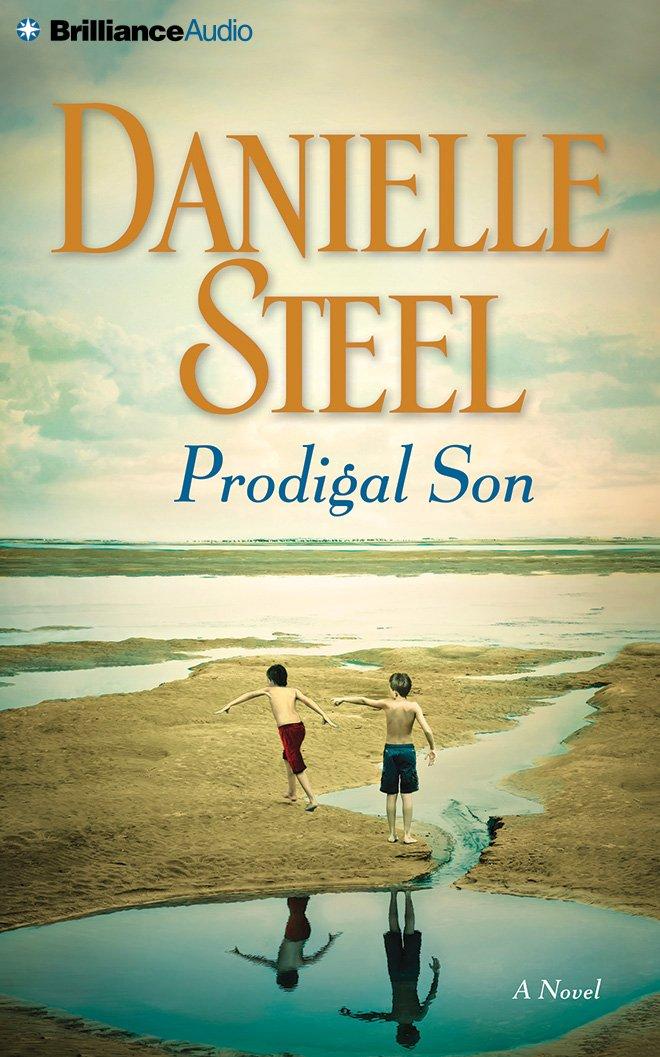 Prodigal Son A Novel Steel Danielle Foster Mel 9781455833566 Amazon Com Books