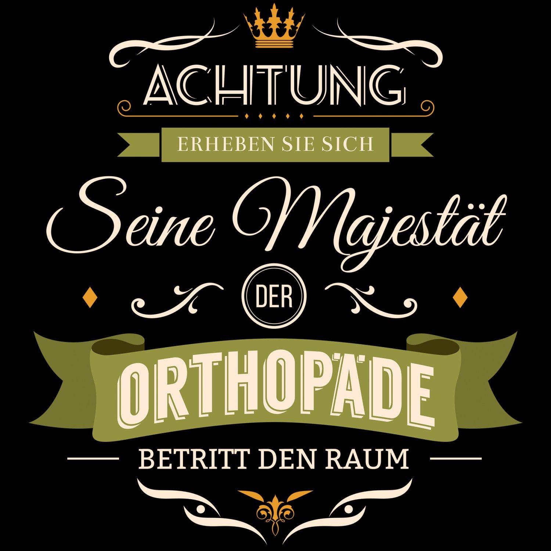 Majestät Orthopädin Damen T-Shirt Spruch Beruf Job Fachärztin KH Geschenk Idee