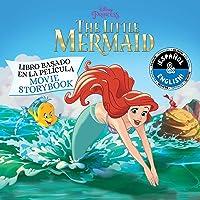 Disney The Little Mermaid: Movie Storybook / Libro basado en la película (English-Spanish) (Disney Bilingual)