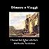 Dimore e Viaggi (Storia di Italia (I Costumi degli Italiani nella Storia))