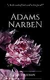Adams Narben: (Erotischer Liebesroman)