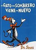 El Gato Con Sombrero Viene De Nuevo (I Can Read It All by Myself Beginner Books (Hardcover))