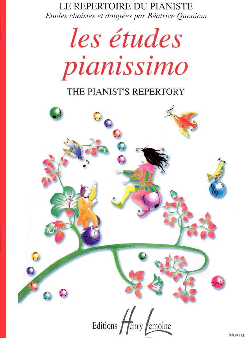 Pianissimo Etudes Partition – 24 février 1999 Béatrice Quoniam Lemoine B000ZGDQPA 36990