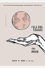 Falling Toward the Moon Paperback