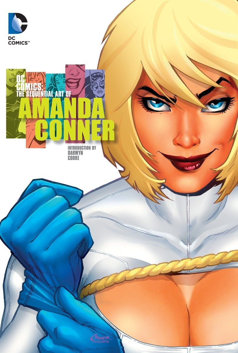 DC Comics: The Sequential Art of Amanda Conner by DC Comics