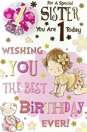 Sister 1st Birthday Card Badge 1 Today Little Girl Teddy