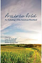 Prairie Gold: An Anthology of the American Heartland Paperback