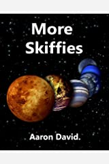 More Skiffies. Kindle Edition