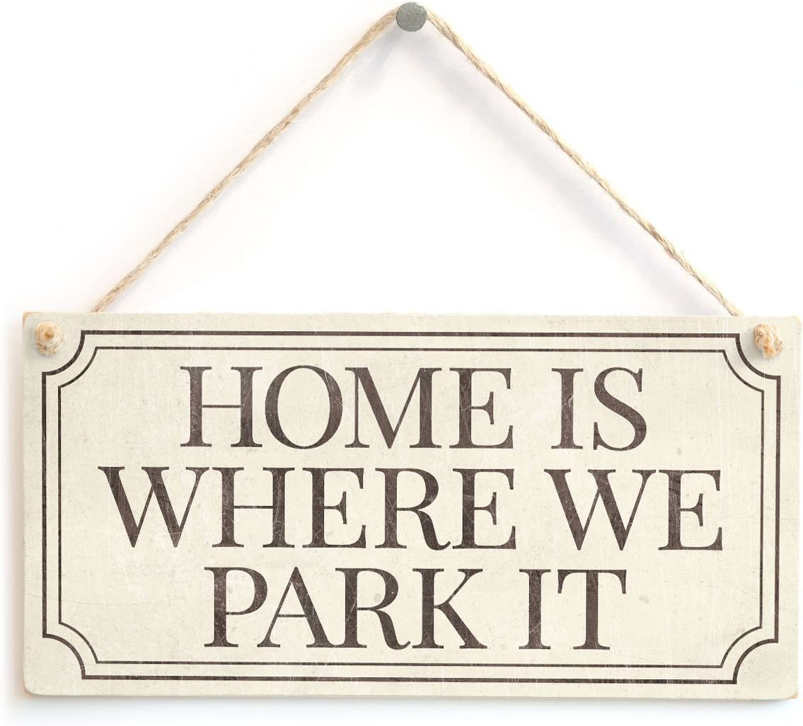 "Meijiafei Home is Where WE Park IT - Cute Vintage Style Sign Great Little Caravan Gift 10""x5"""