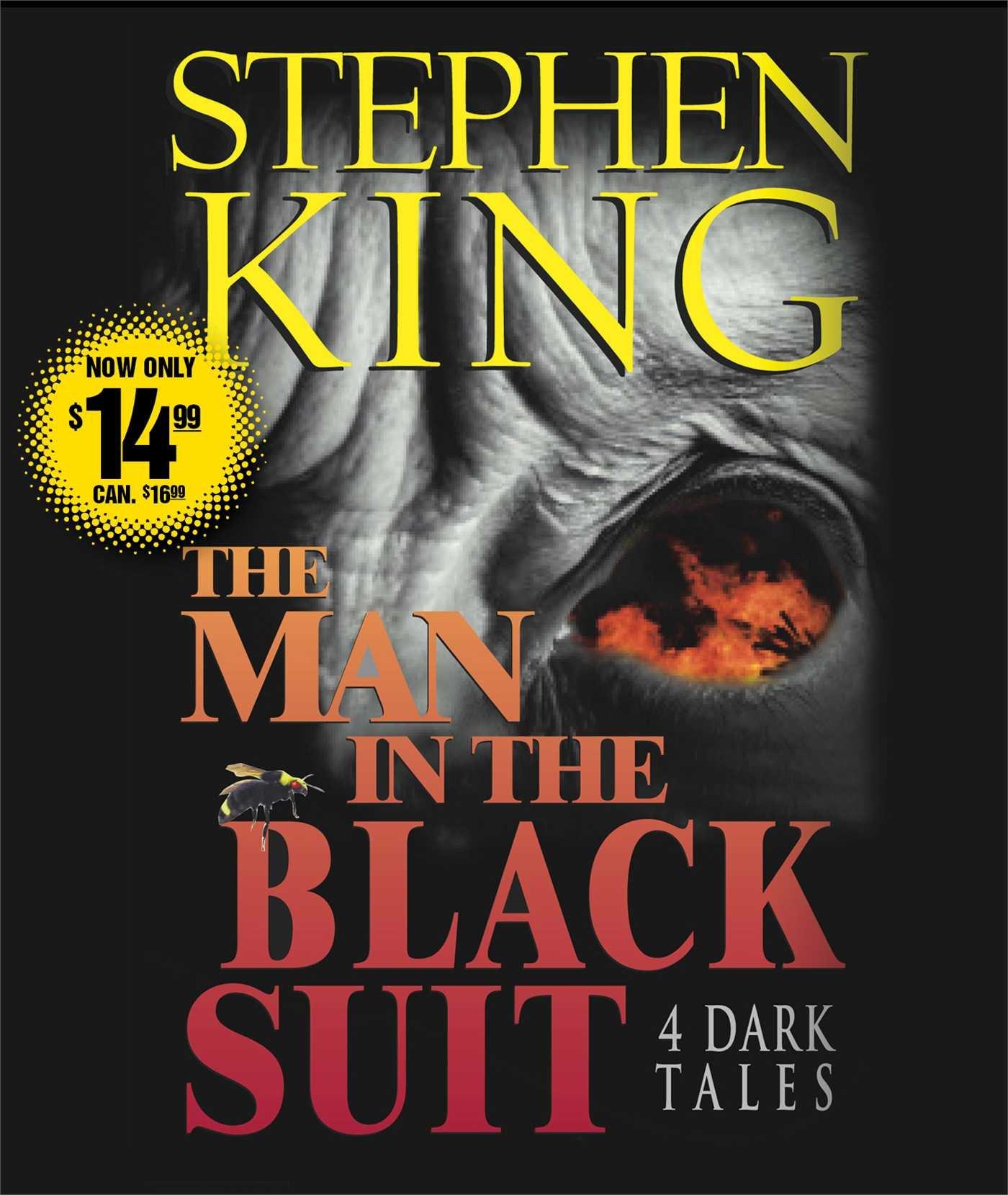 The Man in the Black Suit : 4 Dark Tales: Stephen King, John ...