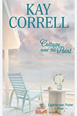 Cottage near the Point (Lighthouse Point Book 4) Kindle Edition