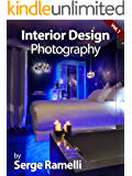 Interior Design Photography, Volume 1: My Full Workflow on Shooting Interior Design