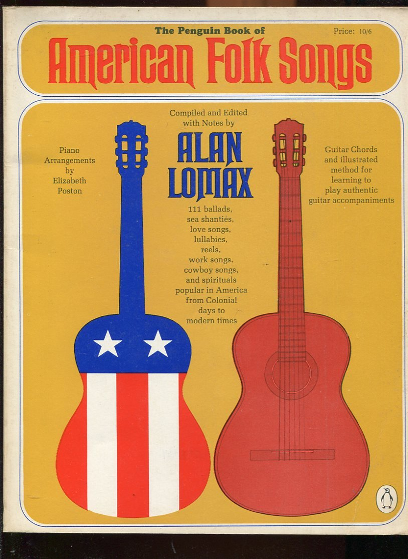 The Penguin Book Of American Folk Songs Compiled And Edited With