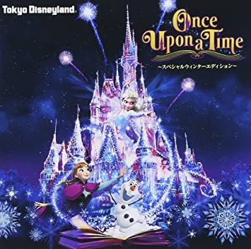 Disney Tokyo Disneyland Castle Project Once Upon A Time Special
