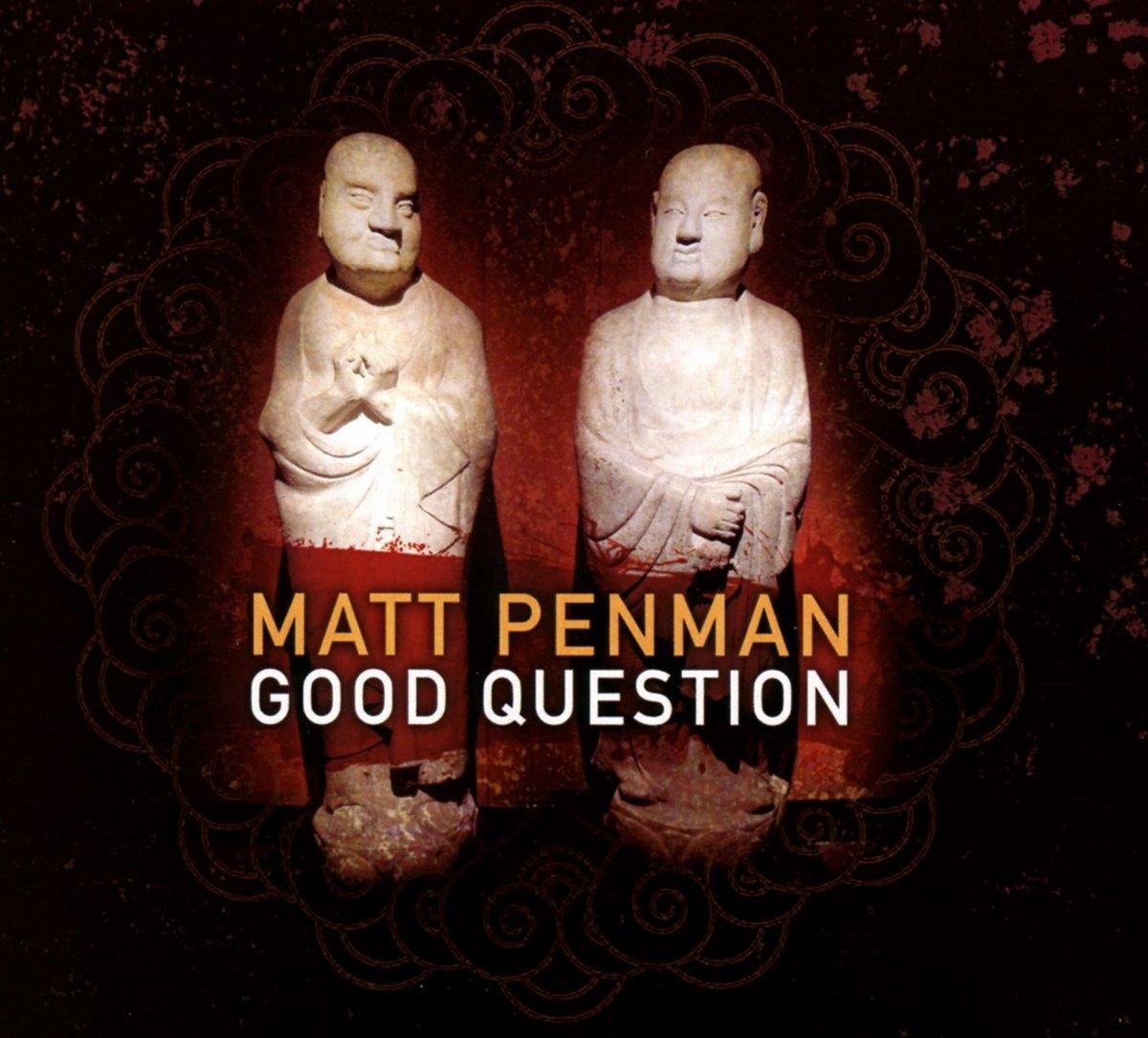 CD : Matt Penman - Good Question (CD)