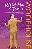 Right Ho, Jeeves: (Jeeves & Wooster)