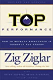 Top Performance: How To Develop Excellence In Yourself & Others