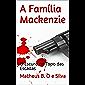 A Família Mackenzie: O Escuro no Topo das Escadas