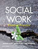 Social Work: Fields of Practice
