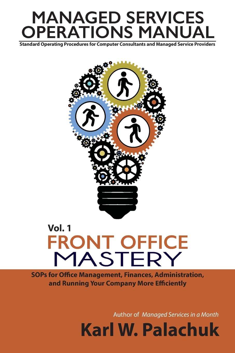 Download Vol. 1 - Front Office Mastery: Sops for Office Management, Finances, Administration, and Running Your Company More Efficiently pdf
