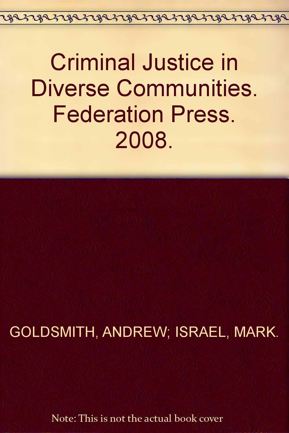 Criminal Justice in Diverse Communities (Law in Context Series) PDF