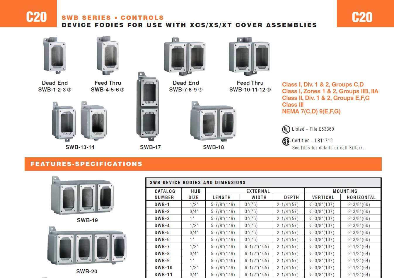 Killark SWB-5 Device Box, 3/4 Feed-Thru Hub, 1 Gang, Copper-Free Aluminum, 5-7/8 x 3 x 2-1/4 3/4 Feed-Thru Hub