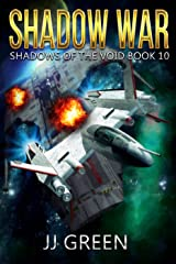 Shadow War (Shadows of the Void Space Opera Serial Book 10) Kindle Edition