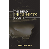 The Dead Prophets Society: The Significance of Prophetic Function in the 21st Century (English Edition)