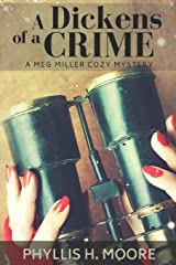 A Dickens of a Crime: A Meg Miller Cozy Mystery (Meg Miller Cozy Mystery Series) Paperback