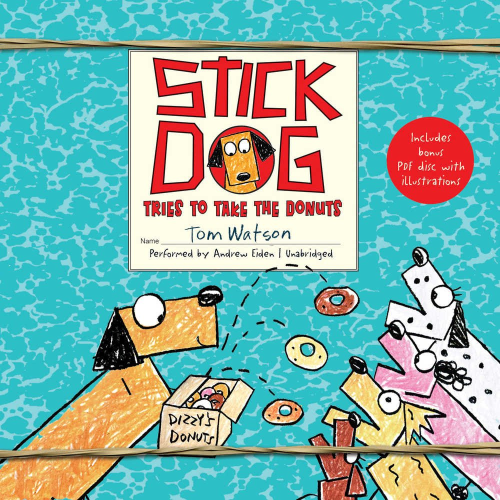Stick Dog Tries to Take the Donuts  (Stick Dog Series, Book 5)