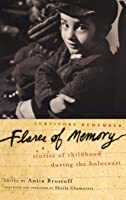 Flares Of Memory: Stories Of Childhood During The