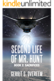 Second Life of Mr. Hunt: Book 2: Sacrifices