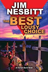 The Best Lousy Choice: An Ed Earl Burch Novel (Ed Earl Burch Crime Thriller) Paperback
