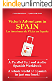 Victor's Adventures in Spain: A Parallel Text and Audio Spanish Workbook