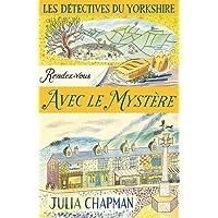 Les Détectives du Yorkshire - Tome 3 : Rendez-vous avec le mystère (03)