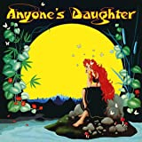 Anyone's Daughter (Remaster)