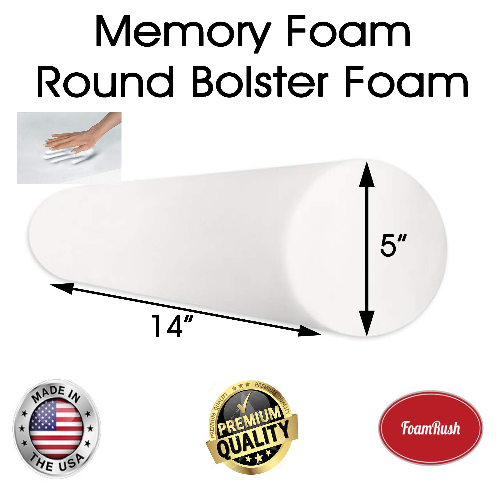 FoamRush 5'' Diameter x 14'' Long Premium Quality Round Bolster Memory Foam Roll Insert Replacement (Ideal for Home Accent Décor Positioning and General Fitness) Made in USA