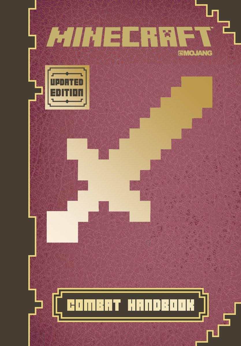 Minecraft: Combat Handbook (Updated Edition): An Official Mojang