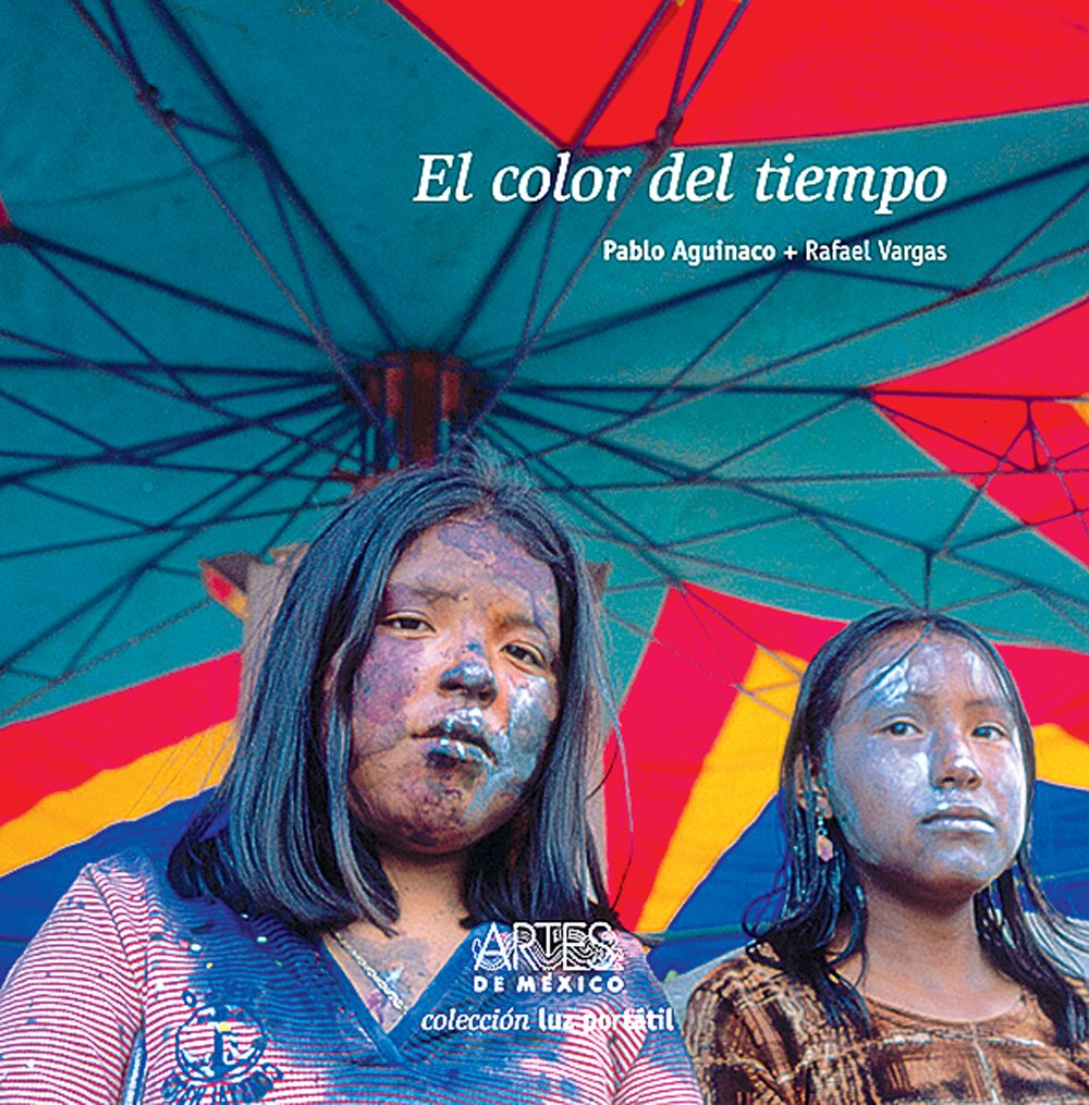 El color del tiempo/ The Color of Time (Luz portatil) (Spanish Edition)