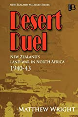 Desert Duel: New Zealand's land war in North Africa, 1940-43 (New Zealand Military Series)