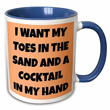 Amazoncom 3drose Xander Funny Quotes I Want My Toes In The Sand