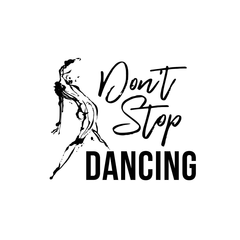 Dont Stop Dancing T-Shirt Elena