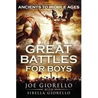 Great Battles for Boys: Ancients to Middle Ages: 5