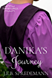 Danika's Journey (Amish Girls)