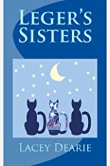 Leger's Sisters (The Leger Cat Sleuth Mysteries Book 24) Kindle Edition
