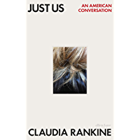 Just Us: An American Conversation (English Edition)