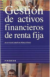 Gestión de activos financieros de renta fija (Empresa Y Gestión)